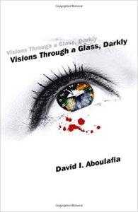 VisionsThroughAGlassDarkly