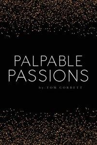 PalpablePassions