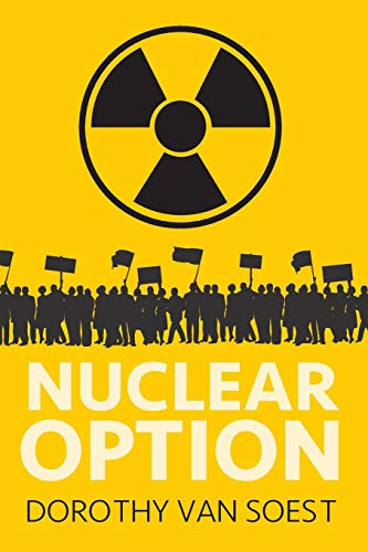 Nuclear Option by Dorothy Van Soest