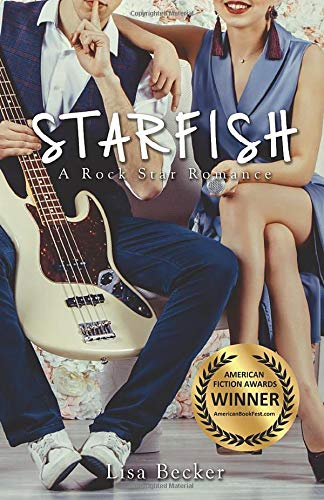 Starfish: A Rockstar Romance by Lisa Becker
